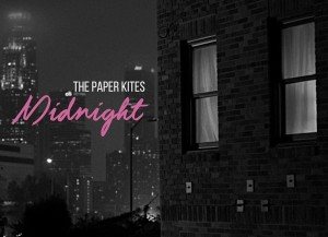 paper kites midnight